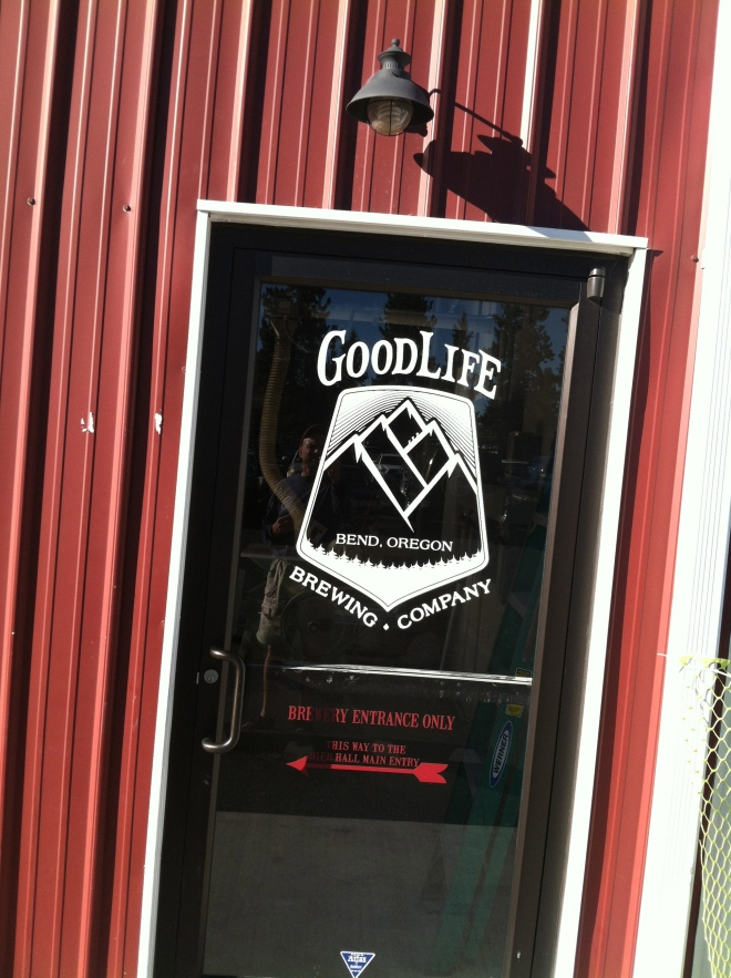 Good Life Brewery, Happy Valley, kind of the theme in Bend.