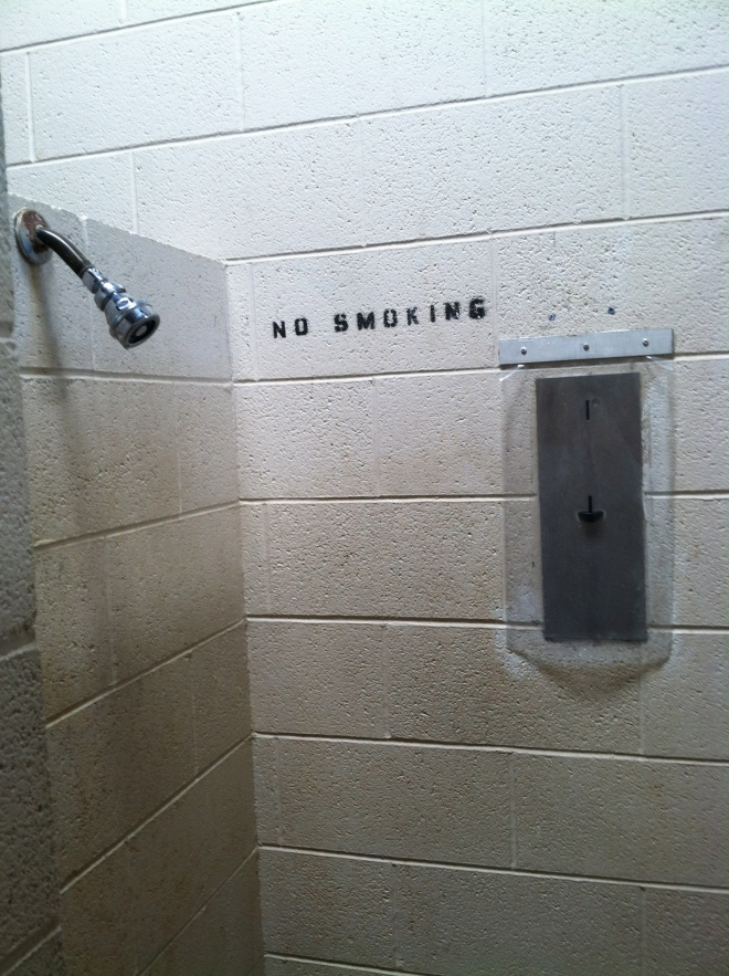 Come on now! You mean I can't do my favorite thing, stand in the shower and torque a grit.